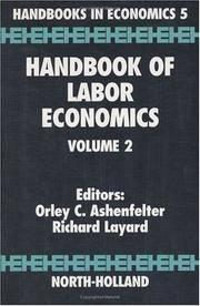 Handbook of Labor Economics Volume 2 (Handbook of Labor Economics)