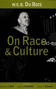W.E.B. Du Bois on Race and Culture (Routledge Adv. in Asia-Pacific)