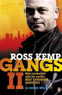 image of Gangs II : More Encounters with the World's Most Dangerous Gangsters