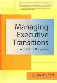 Managing Executive Transitions: A Three-Phase Guide for Nonprofits