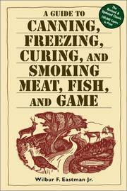 image of A Guide To Canning, Freezing, Curing & Smoking Meat, Fish & Game