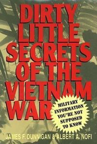 Dirty Little Secrets Of The Vietnam War