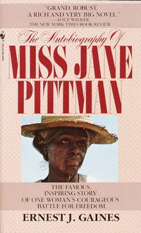 The autobiography of Miss Jane Pittman by  Ernest J Gaines - Paperback - 1972 - from Two Bears Bookstore (SKU: 91320028)