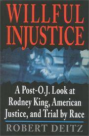 Willful Injustice