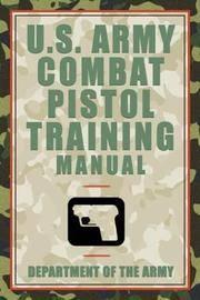 U.S. Army Combat Pistol Training Manual