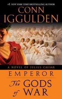 image of Emperor The Gods of War: a Novel of Julius Caesar