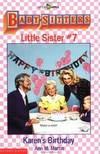 image of Karen's Birthday: Baby Sitters Little Sister, No. 7