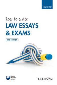 How to Write Law Essays and Exams. 3rd Edition