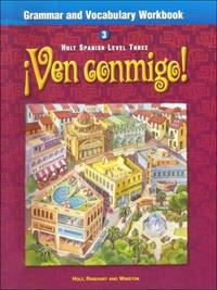 Ven Conmigo Grammar and Vocabulary Workbook, Level 3
