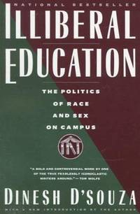 Illeberal Education: The Politics of Race and Sex on Campus...Introduced by the Author