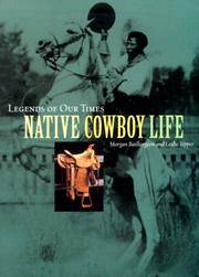 Native Cowboy Life (Legends of Our Times)