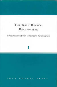 The Irish Revival Reappraised