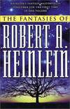 image of The Fantasies of Robert A. Heinlein