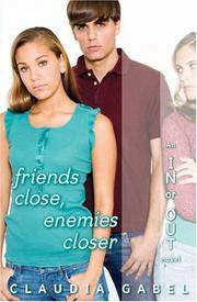 Friends Close Enemies Closer: In Or Out