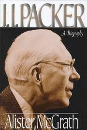 J.I. Packer: A Biography