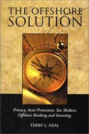 The Offshore Solution by Terry L. Neal - Hardcover - February 2001 - from Copperfield's Books (SKU: 125378)
