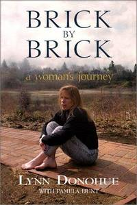 Brick by Brick  A Woman's Journey