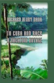 To Cuba and Back a Vacation Voyage