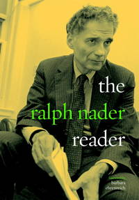 The Ralph Nader Reader by  Barbara (Foreword By)  And Ehrenreich - Paperback - 2003 - from Milwaukee Street Used Books and Biblio.co.uk