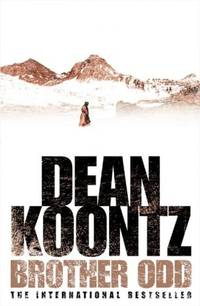 Brother Odd by DEAN KOONTZ - Hardcover - 2007-01-01 - from Books Express and Biblio.com