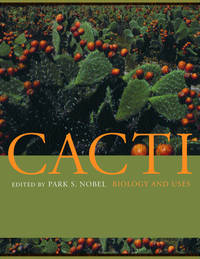 Cacti - Biology and Uses