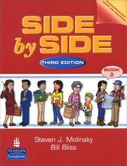 Side by Side: Student Book 2, Third Edition by Steven J. Molinsky; Bill Bliss; Molinsky; Bliss - 2001-02-05