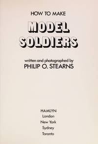 How to Make Model Soldiers