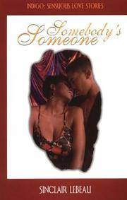 Somebody's Someone (Indigo: Sensuous Love Stories)