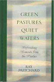 Green Pastures, Quiet Waters