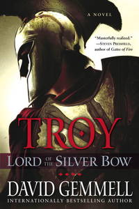 Lord of the Silver Bow (Troy Trilogy, Book 1)