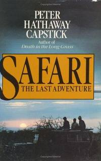 image of Safari : The Last Adventure -- SIGNED by author -- #303 of Limited Edition -- Dark Gray Leather