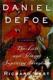 DANIEL DEFOE: THE LIFE AND STRANGE, SURPRISING ADVENTURES