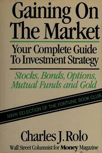 Gaining on the Market: Your Guide to Investment Strategy