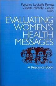 Evaluating Women's Health Messages: A Resource Book by  Celeste Michelle (Editor)  and Condit - Paperback - 1996 - from Malvern Phillips and Biblio.com