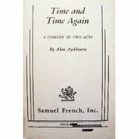 image of Time and Time Again: A Comedy (Acting Edition S.)