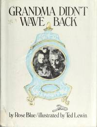 Grandma Didn't Wave Back (Signed First Edition)