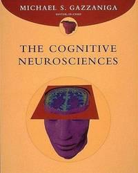 THE COGNITIVE NEUROSCIENCES.