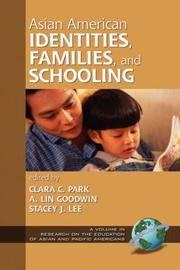 Asian  American Identities, Families, and Schooling (HC) (Research on the Education of Asian and Pacific Americans) by  Stacey J Lee (Editor)  A. Lin Goodwin (Editor) - Hardcover - 2000-09-05 - from Ergodebooks (SKU: DADAX159311057X)
