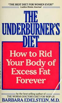 The Underburner's Diet