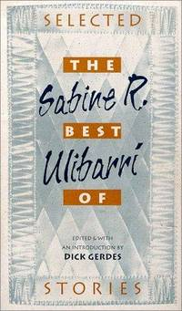 The Best of Sabine R. Ulibarri : Selected Stories