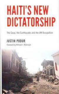 HAITI'S NEW DICTATORSHIP (PB)