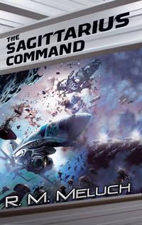The Sagittarius Command: A Novel of the Merrimack