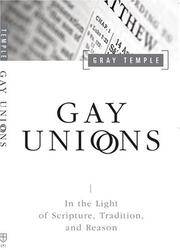 Gay Unions In the Light of Scripture, Tradition. And Reason