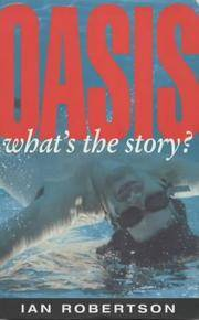 """Oasis"""": What's the Story?"""