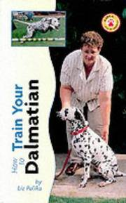 image of How to Train Your Dalmatian (How to train your...series)