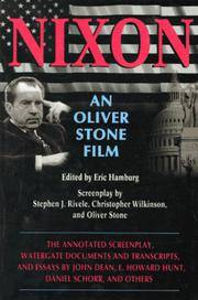 Nixon an Oliver Stone Film the Annotated Screenplay, Watergate Documents ... And Essays...
