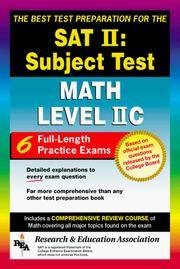 SAT II: Math Level IIC (REA) -- The Best Test Prep for the SAT II (SAT PSAT ACT (College...