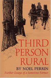 Third Person Rural Further Essays of a Sometime Farmer