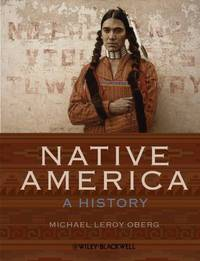 Native America: A History by  Michael Leroy Oberg - Paperback - 2010-02-01 - from Folded Corner Books (SKU: 040074)