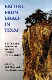 FALLING FROM GRACE IN TEXAS: A Literary Response to the Demise of Paradise